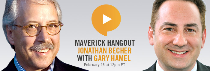 Maverick Hangout: Jonathan Becher with Gary Hamel